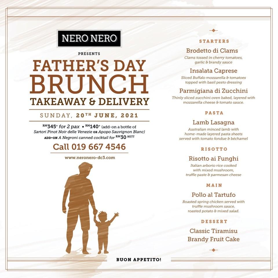 Nero Nero Father's Day Brunch KL 2021
